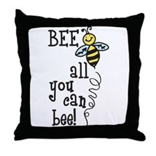 All You Can Bee Throw Pillow