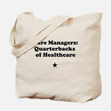 Care Manegers: Quarterbacks of Healthcare Tote Bag