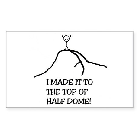 I Made It! Half Dome Rectangle Sticker