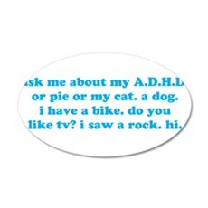 Funny Ask Me About My ADHD Wall Sticker