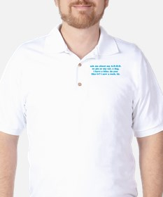 Funny Ask Me About My ADHD Golf Shirt