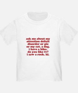 Funny Ask Me About My ADD Quote T