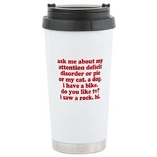 Funny My ADD Quote Stainless Steel Travel Mug