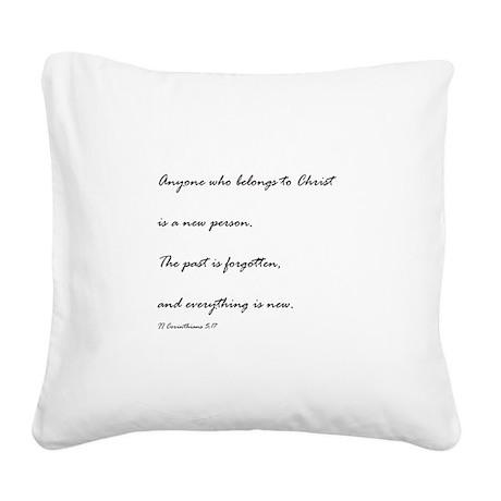 2 corinthians 5:17 Square Canvas Pillow