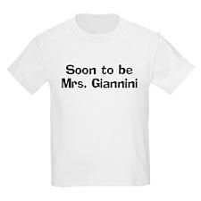 Soon to be  Mrs. Giannini  Kids T-Shirt