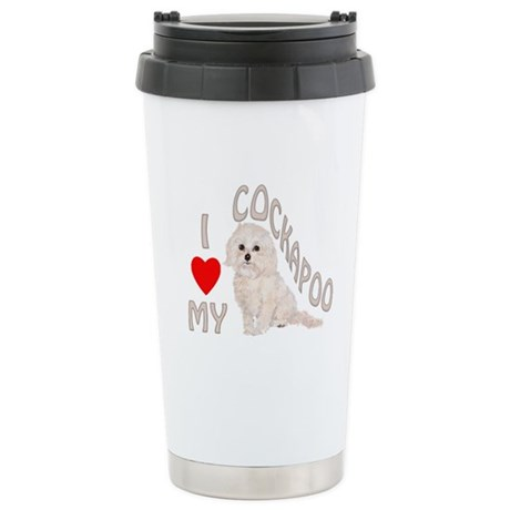 I Love My Cockapoo Stainless Steel Travel Mug