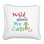 Wild about My Cats Square Canvas Pillow