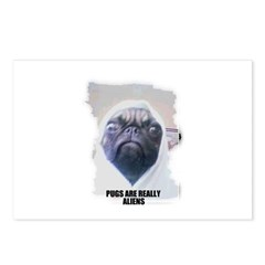 PUGS ARE REALLY ALIENS Postcards (Package of 8)