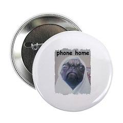 PHONE HOME PUG Button