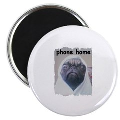 PHONE HOME PUG Magnet