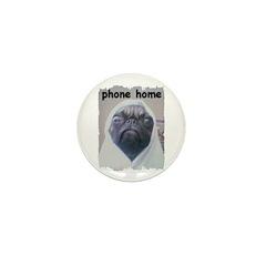 PHONE HOME PUG Mini Button (100 pack)