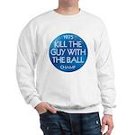 KILL THE GUY WITH THE BALL 1975 Champ - Sweatshirt