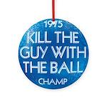 1975 Champ - Ornament (Round)