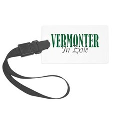 Vermonter In Exile Luggage Tag