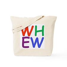 Whew! Tote Bag