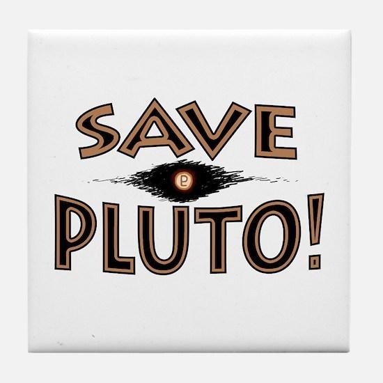 Save Planet Pluto Tile Coaster