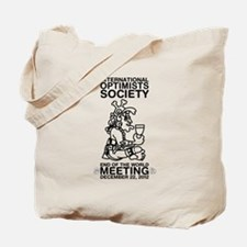Optimists Society End of the World Meeting Tote Ba