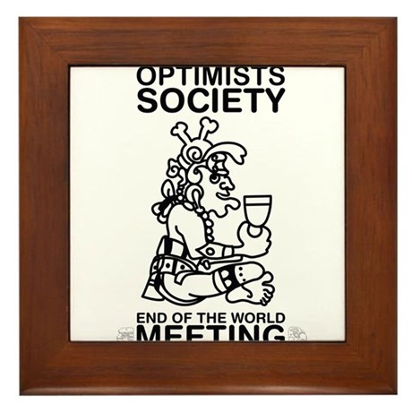 Optimists Society End of the World Meeting Framed