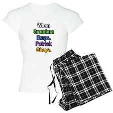 When Grandma Burps, Patrick Obeys. Pajamas