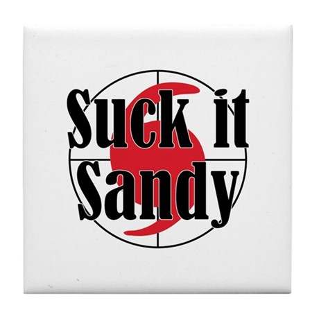 Suck it, Sandy Tile Coaster