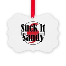 Suck it, Sandy Ornament