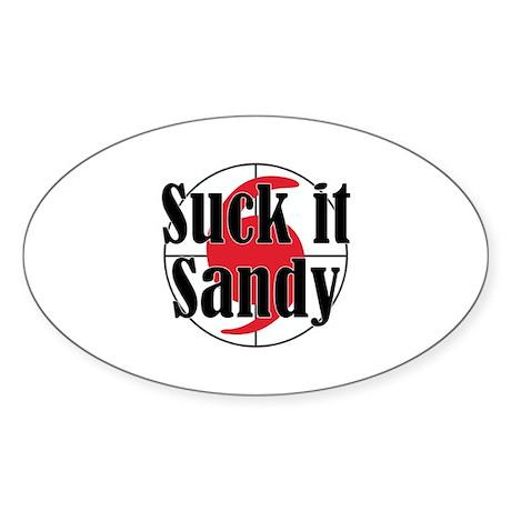 Suck it, Sandy Sticker (Oval)