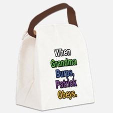 When Grandma Burps, Patrick Obeys. Canvas Lunch Ba