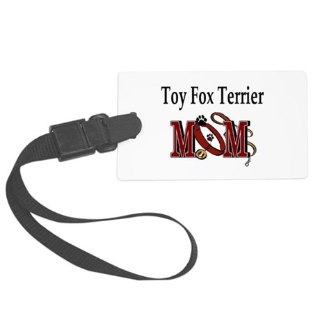 Toy Fox Terrier Mom Large Luggage Tag