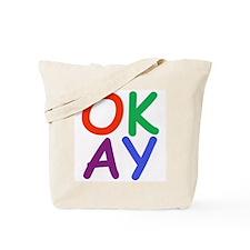 Okay! Tote Bag