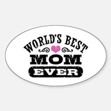World's Best Mom Ever Decal