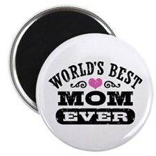 World's Best Mom Ever Magnet
