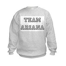 TEAM ARIANA Sweatshirt