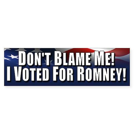 Don't Blame Me Sticker (Bumper)