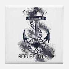 Refuse to Sink Tile Coaster