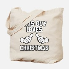 This Guy Loves Christmas Tote Bag
