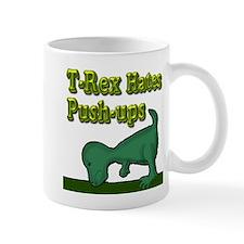T-Rex hates push-ups Small Mug