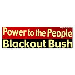 People Power Blackout Bush Bumpersticker