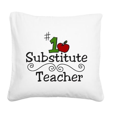 Substitute Teacher Square Canvas Pillow