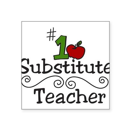 """Substitute Teacher Square Sticker 3"""" x 3"""""""