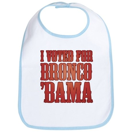 I Voted for Barack Obama or Bronco Bama Bib