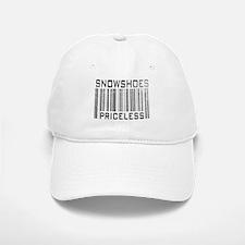 Snowshoes Priceless Baseball Baseball Cap
