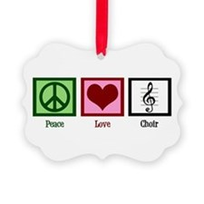 Peace Love Choir Ornament