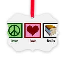 Peace Love Books Ornament