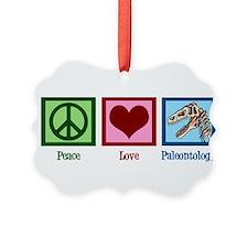 Peace Love Paleontology Ornament