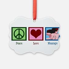 Peace Love Massage Ornament