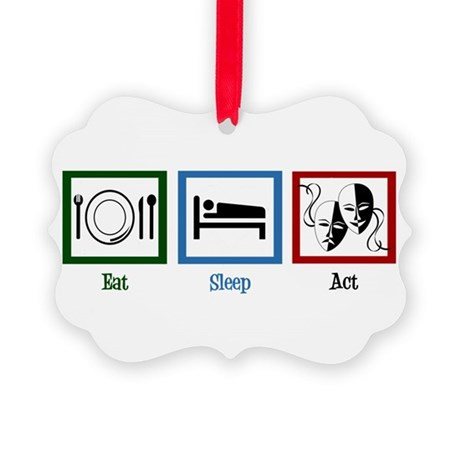 Eat Sleep Act Picture Ornament