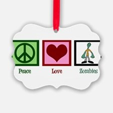 Peace Love Zombies Ornament