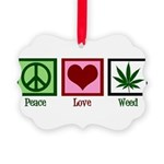 Peace Love Weed Picture Ornament
