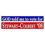 God: Stewart Colbert 08 bumper sticker