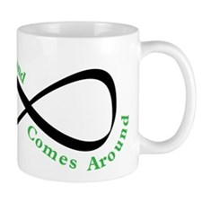 What Goes Around Mug